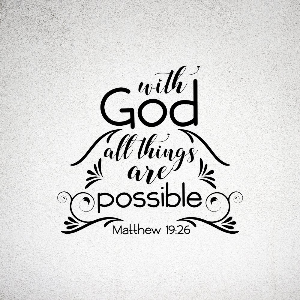 With God All Things Are Possible Bible Quote Wall Sticker WS-15147